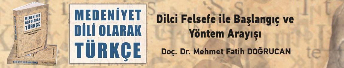 Medeniet Dili Olarak Türkçe
